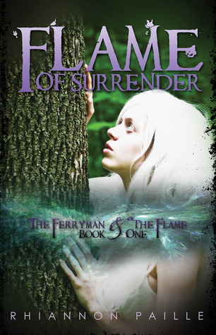 Flame of Surrender (The Ferryman and the Flame #1)