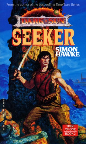 The Seeker (Dark Sun: Tribe of One #2)
