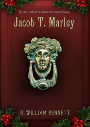 Jacob T. Marley by R. William Bennett
