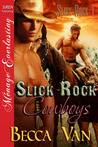 Slick Rock Cowboys (Slick Rock #1)