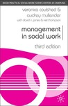 Management in Social Work (British Association of Social Workers (BASW) Practical Social Work S.) (Practical Social Work)