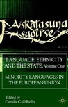 Language, Ethnicity and the State, Volume 1: Minority Languages in the European Union