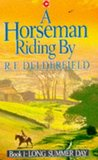 Long Summer Day (Horseman Riding By Trilogy: Volume 1)