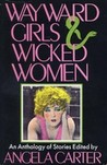 Wayward Girls and Wicked Women