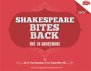Shakespeare Bites Back by Paul Edmondson