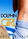 Dolphin Girl by Shel Delisle