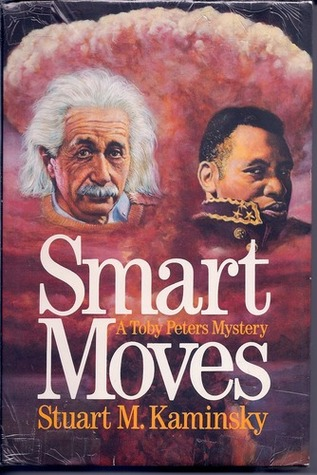 Smart Moves by Stuart M. Kaminsky