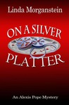On A Silver Platter (Alex Pope Mystery, #3)