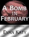 A Bomb in February