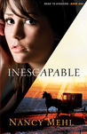 Inescapable (Road to Kingdom, #1)