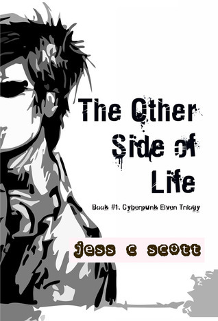 The Other Side of Life by Jess C. Scott
