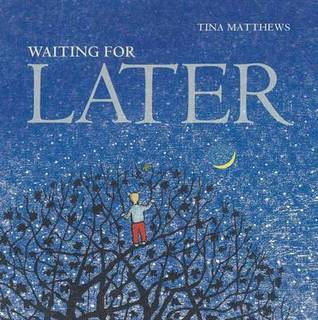 Waiting for later by Tina Matthews