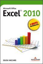 Microsoft Office Excel 2010 by Silvia Vaccaro