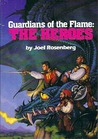 Guardians Of The Flame: The Heroes (Guardians of the Flame, #4-5)