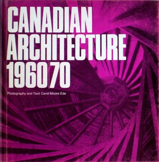 Canadian Architecture, 1960/70