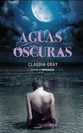 Aguas oscuras by Claudia Gray