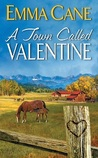 A Town Called Valentine (Valentine Valley #1)