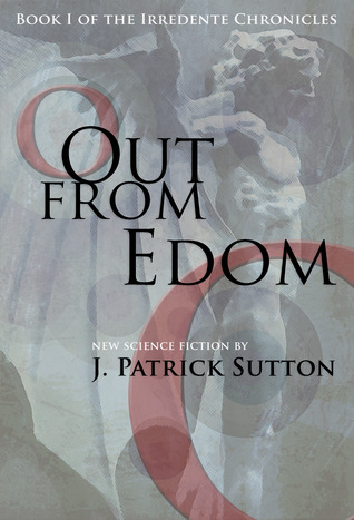 Out From Edom by Patrick Sutton