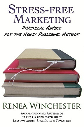 Stress-Free Marketing: Practical Advice for the Newly Published Author