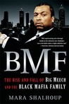 BMF: The Rise and...