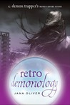 Retro Demonology (The Demon Trappers, #0.5)