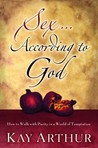 Sex According to God: How to Walk with Purity in a World of Temptation