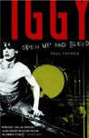 Iggy Pop: Open Up and Bleed