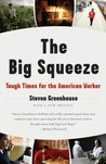The Big Squeeze: ...