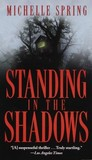 Standing in the Shadows (Laura Principal, #3)