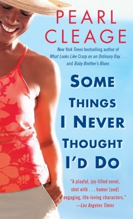 Some Things I Never Thought I'd Do (West End, #1)