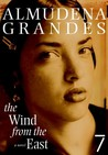 The Wind from the East: A Novel