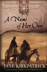 A Name of Her Own (Tender Ties Historical Series #1)