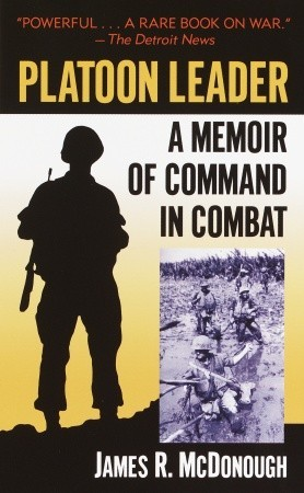 A Memoir of Command in Combat  - James R. McDonough