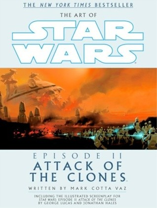 The Art of Star Wars: Episode II—Attack of the Clones