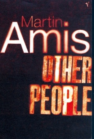 Other People by Martin Amis