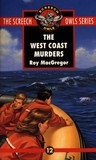 The West Coast Murders by Roy MacGregor