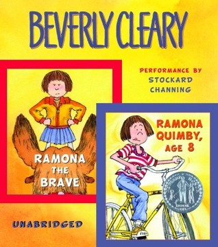 Ramona the Brave and Ramona Quimby, Age 8 by Beverly Cleary