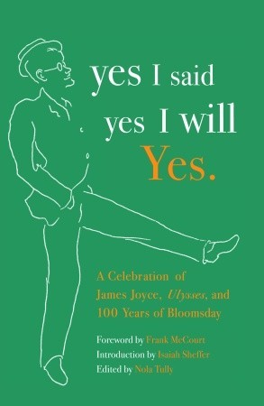 yes I said yes I will Yes. by Nola Tully