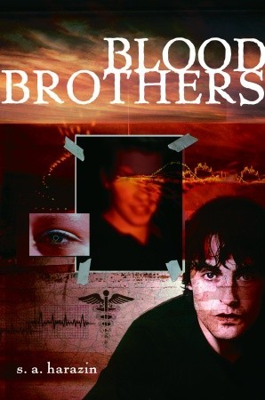 Blood Brothers by S.A. Harazin