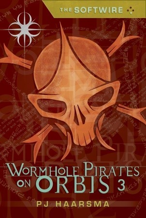 Wormhole Pirates on Orbis 3 by P.J. Haarsma