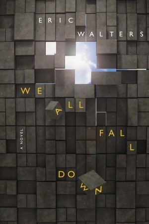 We All Fall Down (We All Fall Down #1)