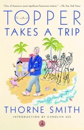 Topper Takes a Trip by Thorne Smith