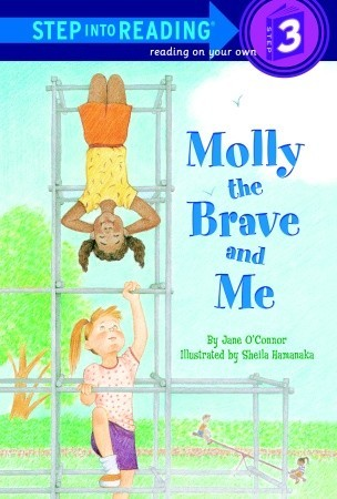 Molly the Brave and Me by Jane O'Connor