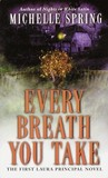 Every Breath You Take (Laura Principal, #1)