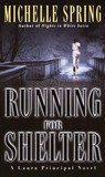 Running for Shelter (Laura Principal, #2)