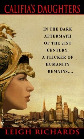 Califia's Daughters by Leigh Richards