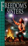 Freedom's Sisters (The Dead Rivers Trilogy, #3)