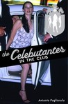 In the Club (The Celebutantes, #2)