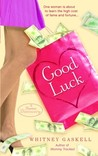 Good Luck by Whitney Gaskell