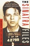The Sinatra Files: The Secret FBI Dossier